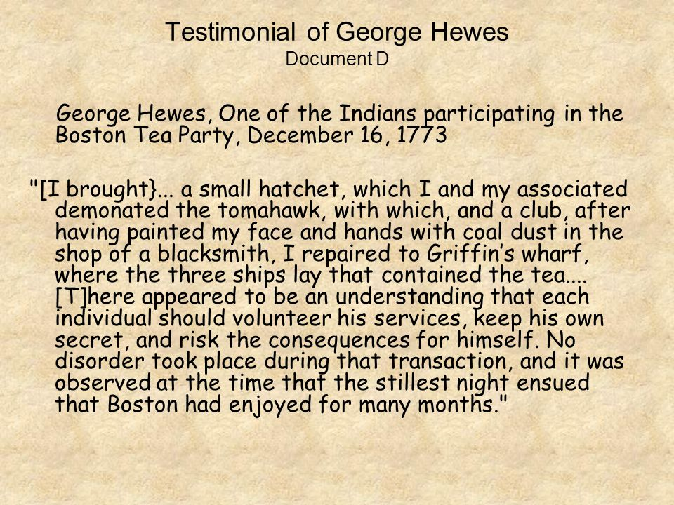 Testimonial of George Hewes Document D