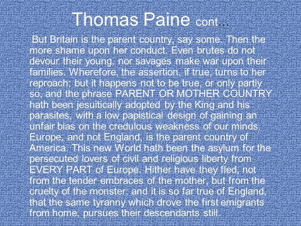 Thomas Paine cont…