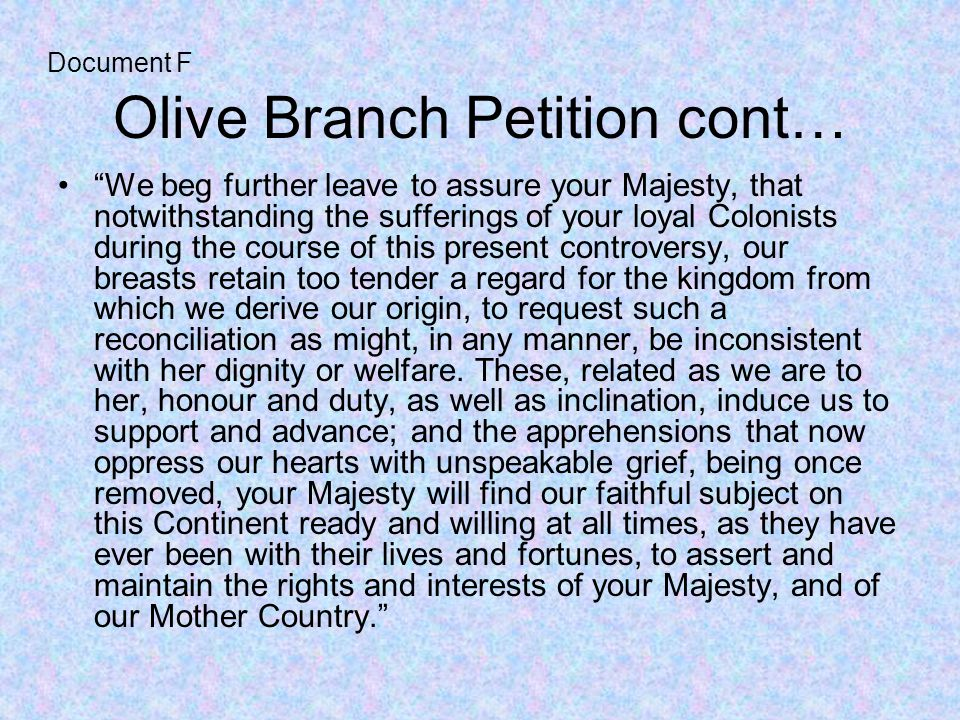 Olive Branch Petition cont…