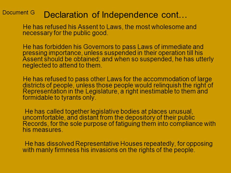 Declaration of Independence cont…