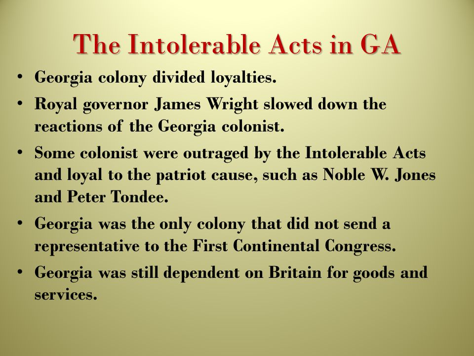 The Intolerable Acts in GA