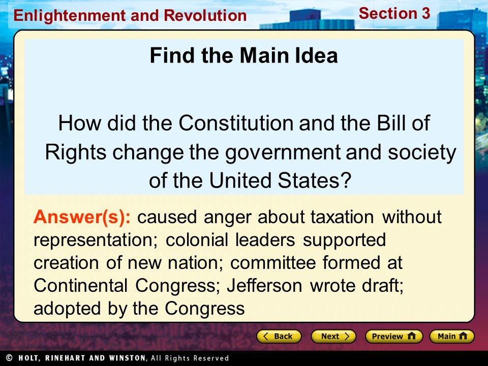 Find the Main Idea How did the Constitution and the Bill of Rights change the government and society of the United States