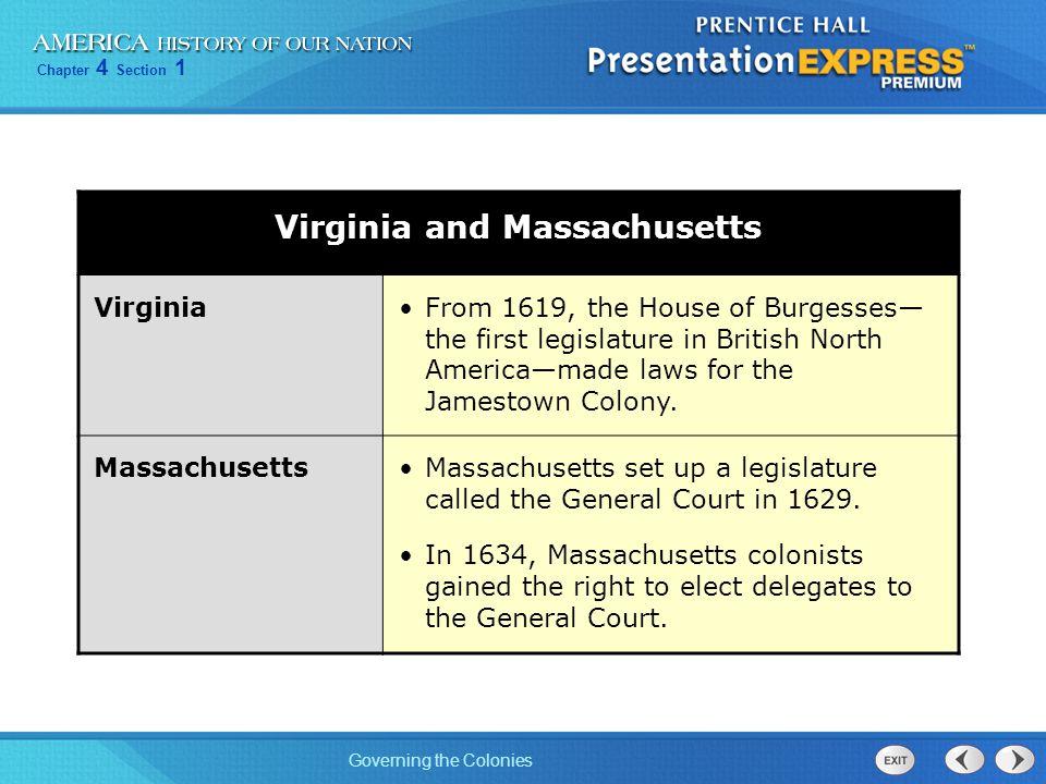 Virginia and Massachusetts