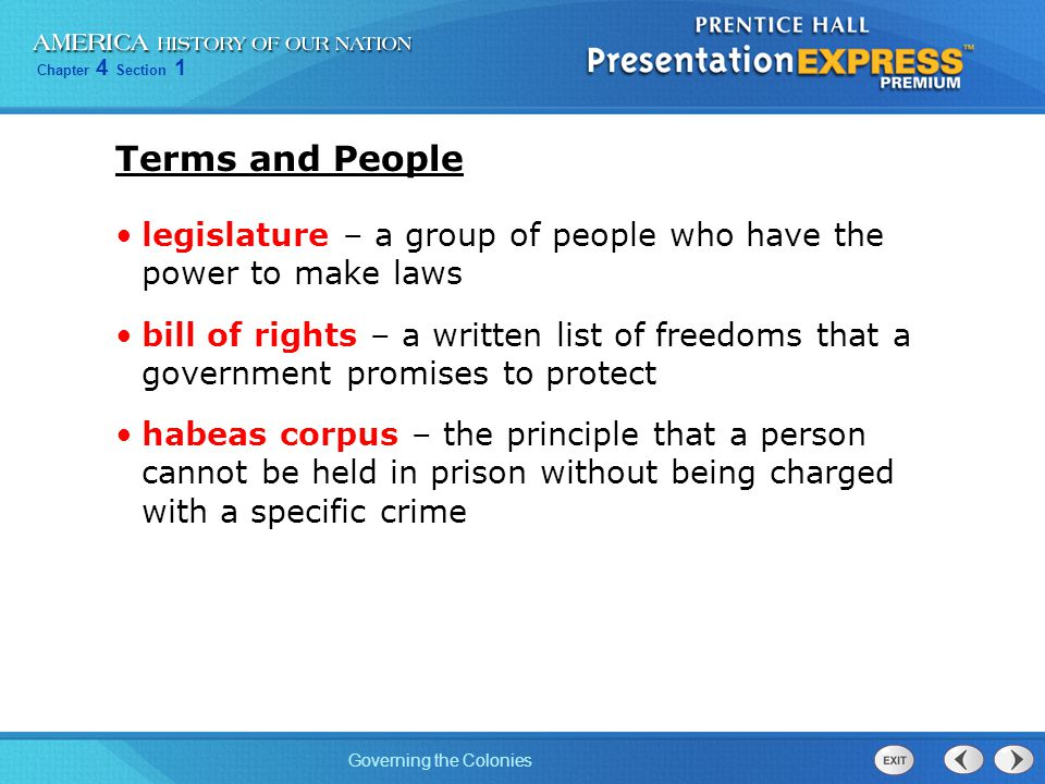 Terms and People legislature – a group of people who have the power to make laws.