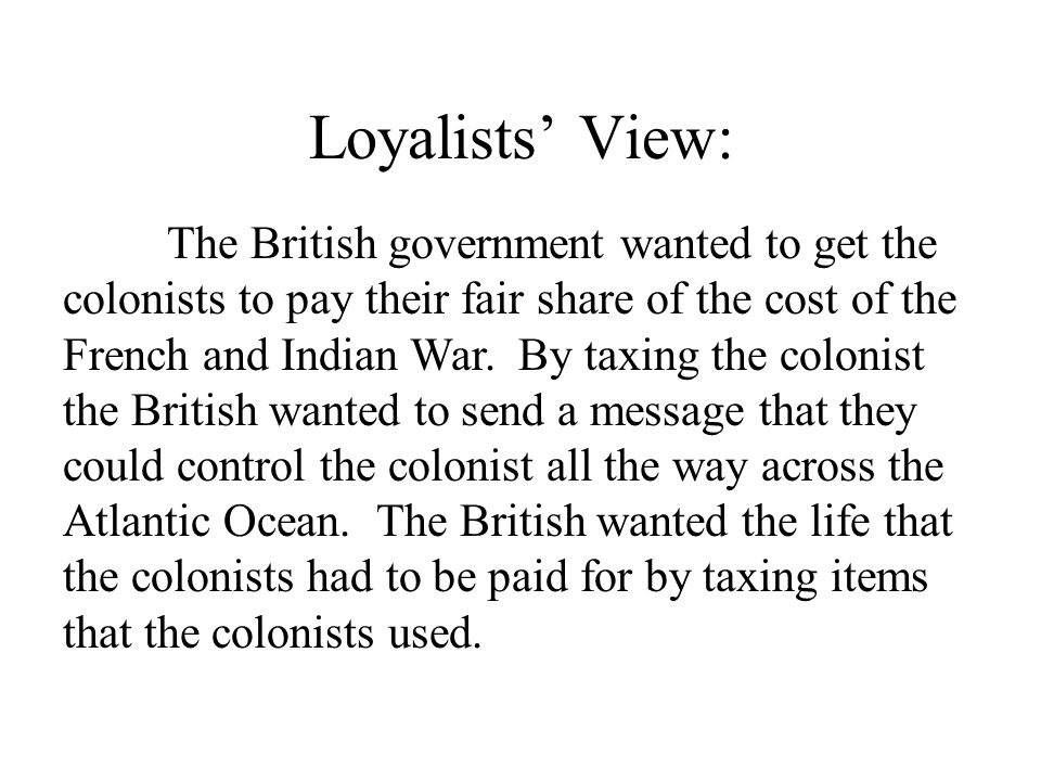 Loyalists' View: