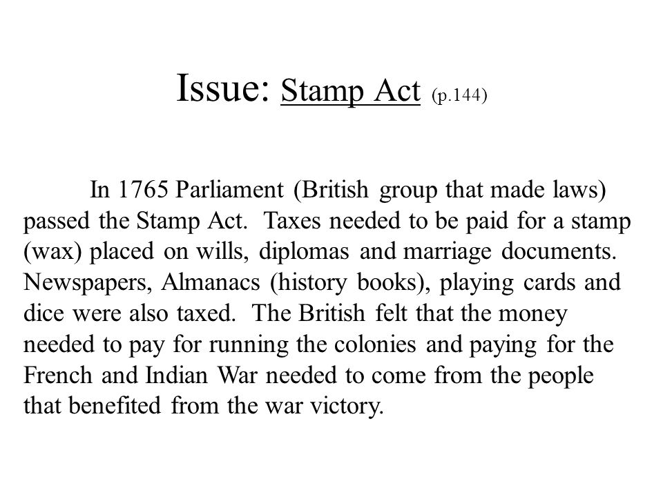 Issue: Stamp Act (p.144)