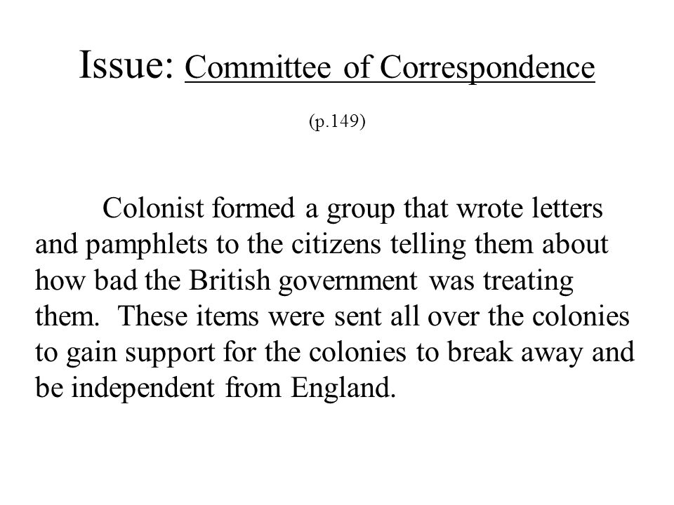 Issue: Committee of Correspondence (p.149)