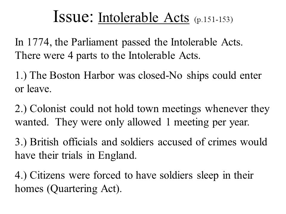 Issue: Intolerable Acts (p.151-153)
