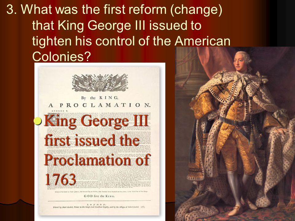 King George III first issued the Proclamation of 1763