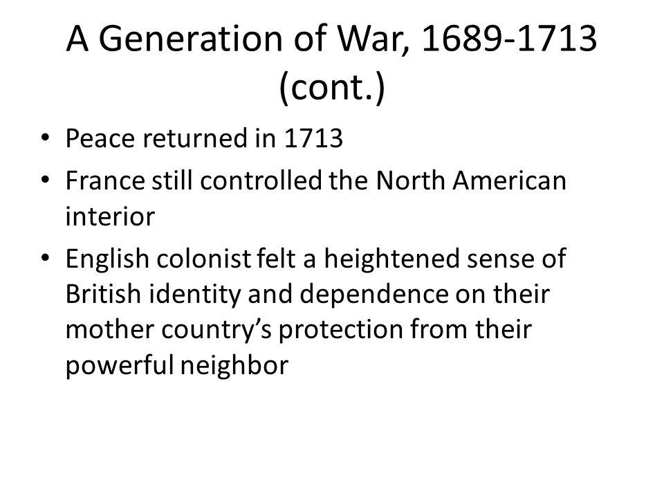 A Generation of War, 1689-1713 (cont.)