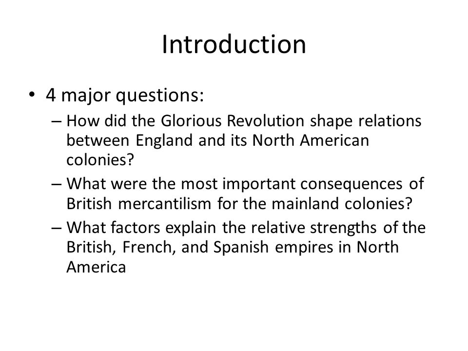 Introduction 4 major questions: