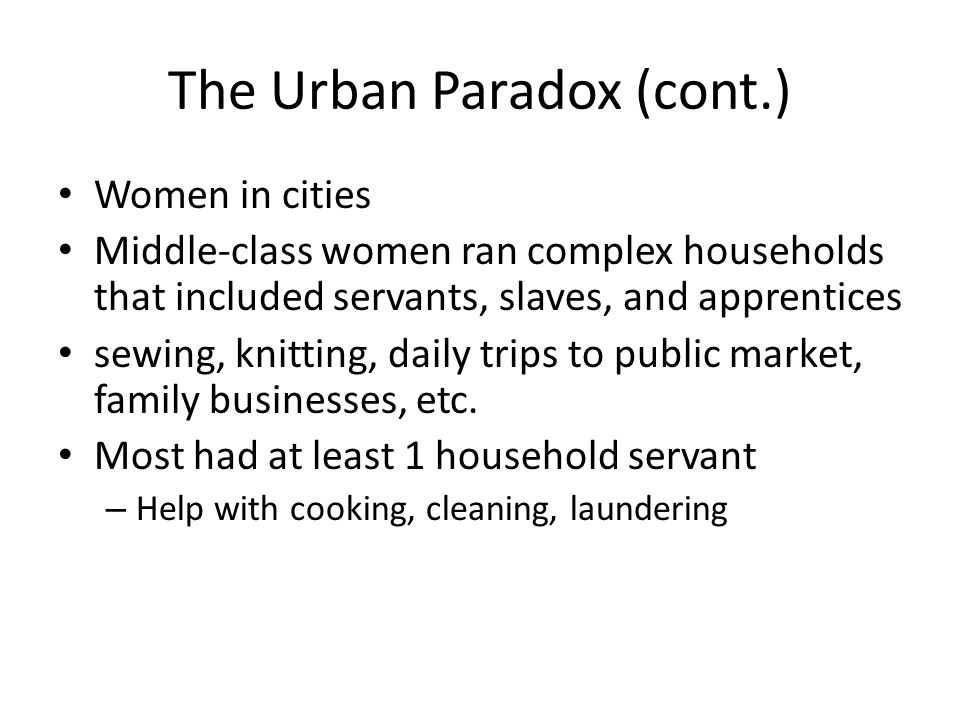 The Urban Paradox (cont.)