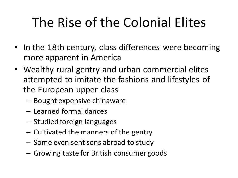 The Rise of the Colonial Elites