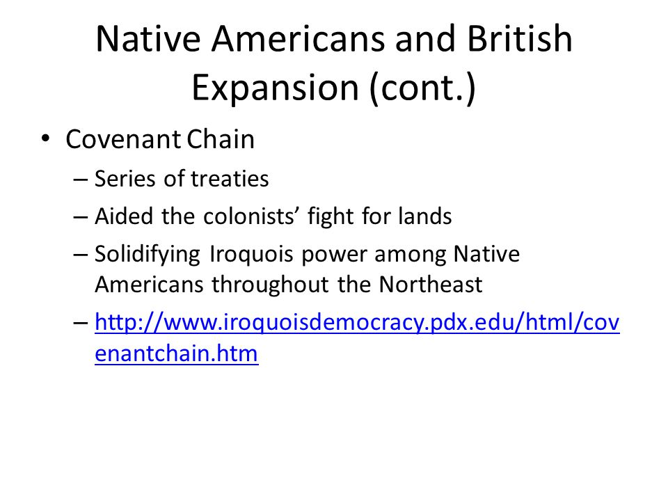Native Americans and British Expansion (cont.)