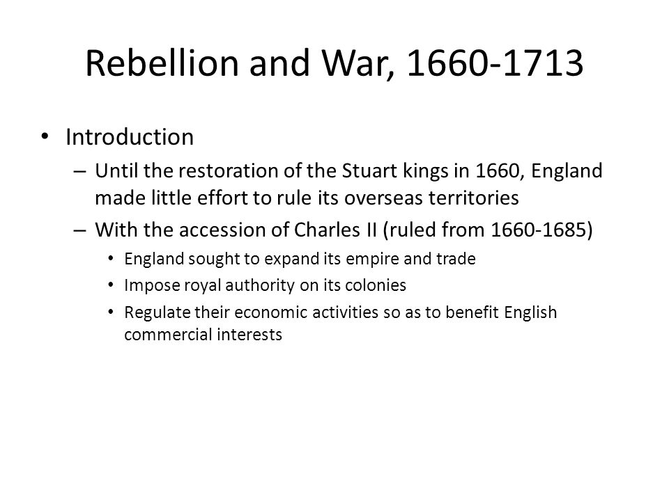 Rebellion and War, 1660-1713 Introduction