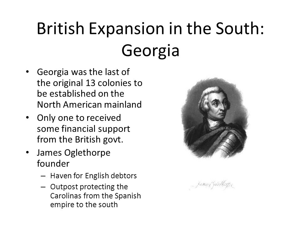 British Expansion in the South: Georgia
