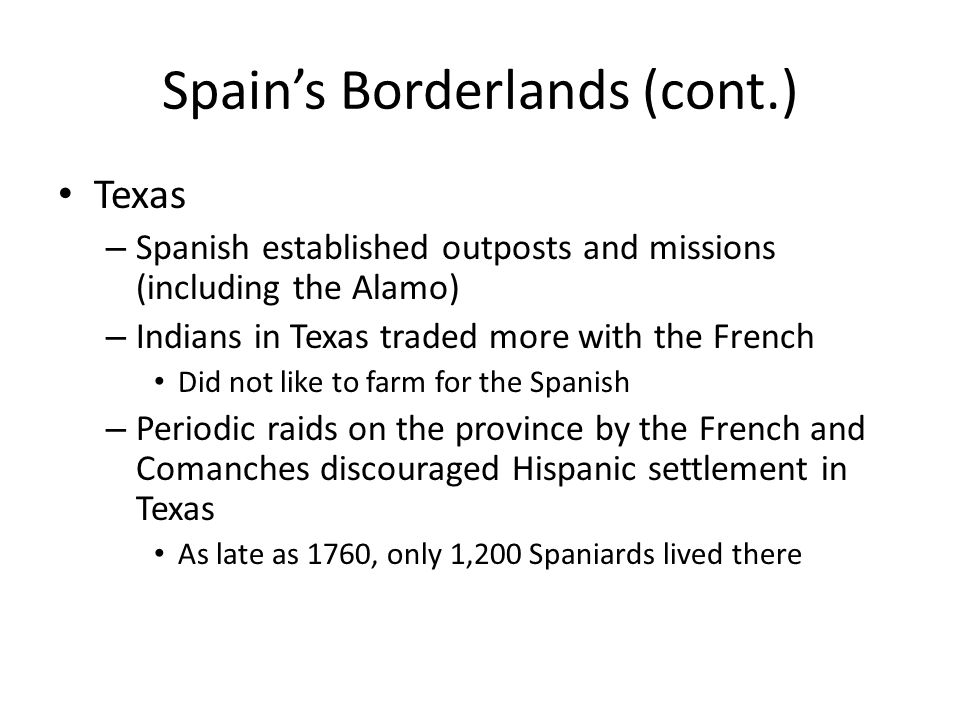 Spain's Borderlands (cont.)