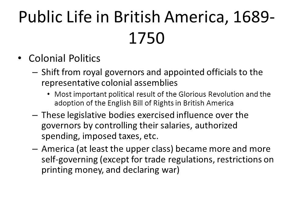 Public Life in British America, 1689-1750