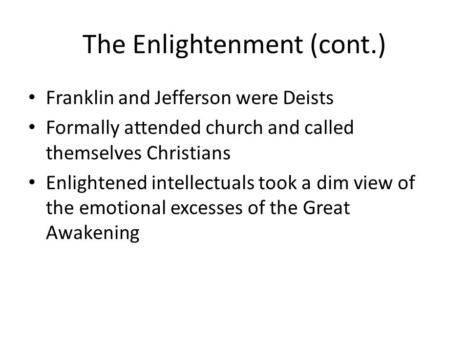 The Enlightenment (cont.)