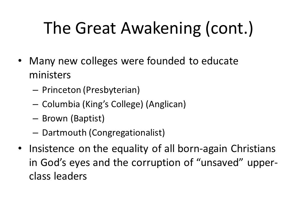 The Great Awakening (cont.)