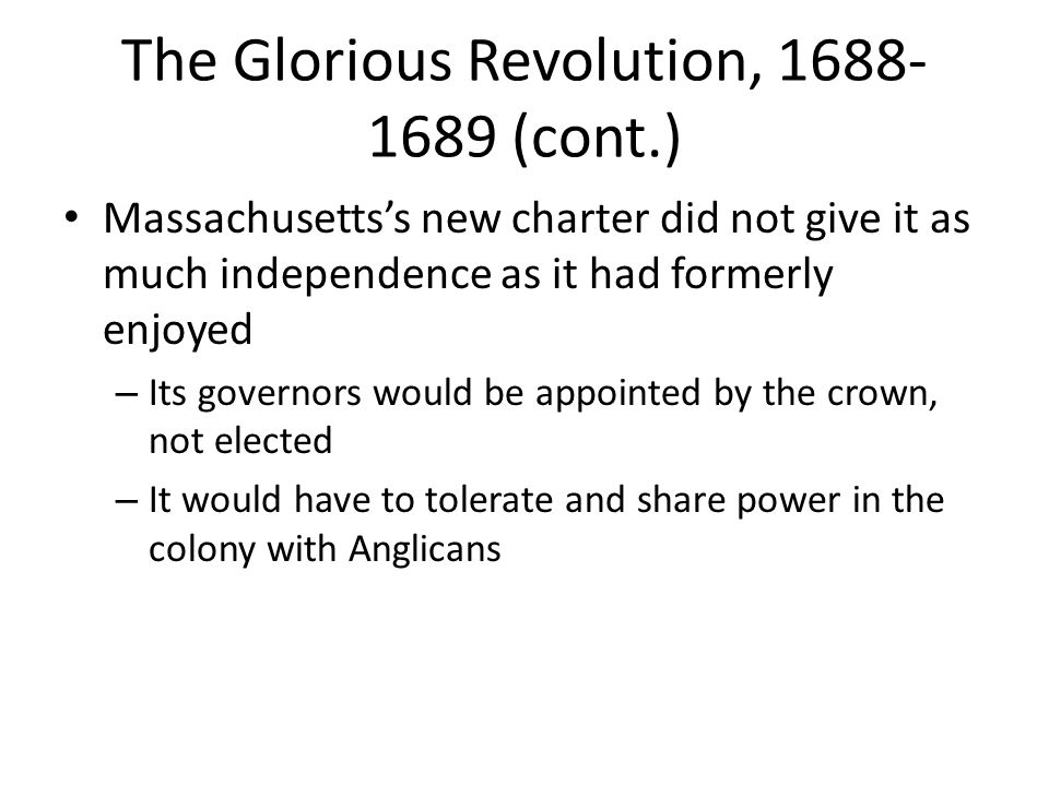 The Glorious Revolution, 1688-1689 (cont.)