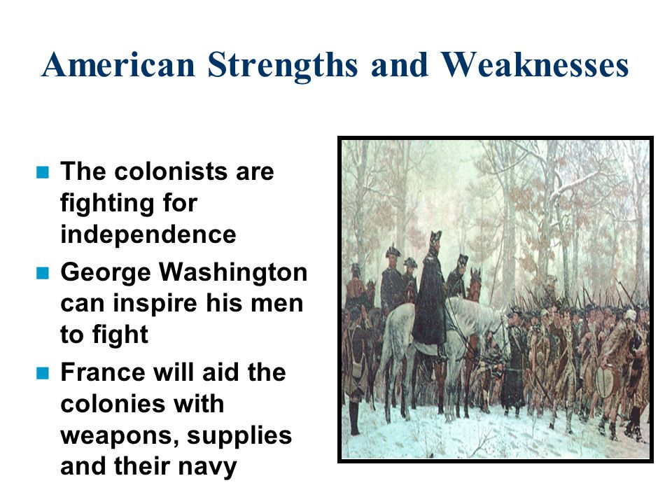 American Strengths and Weaknesses