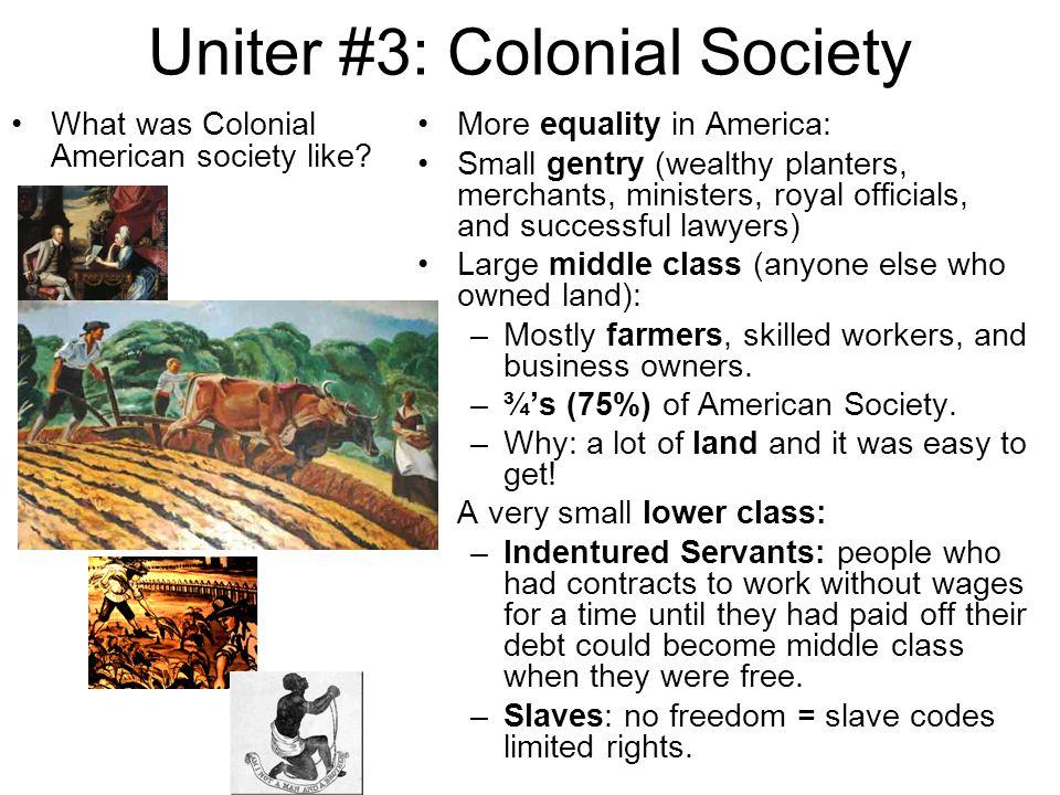 Uniter #3: Colonial Society