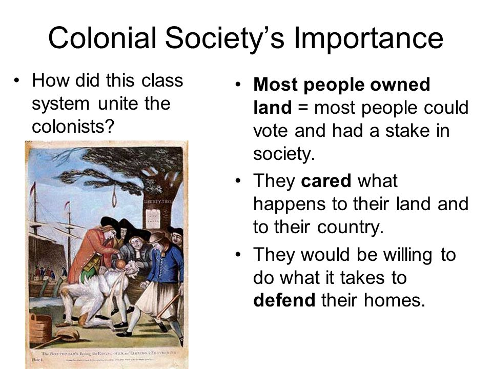 Colonial Society's Importance
