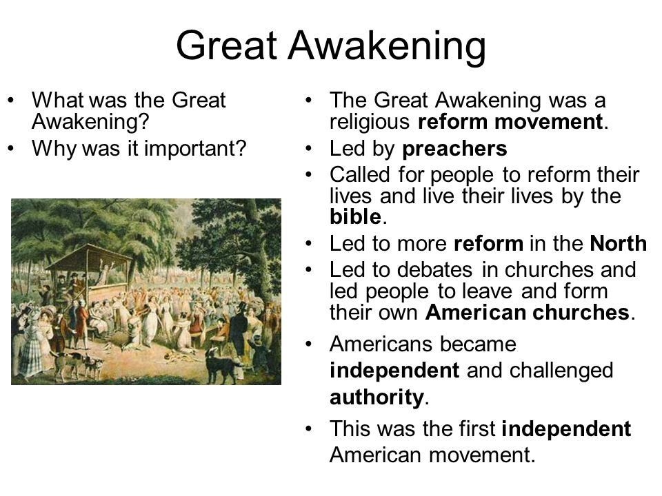 Great Awakening What was the Great Awakening Why was it important