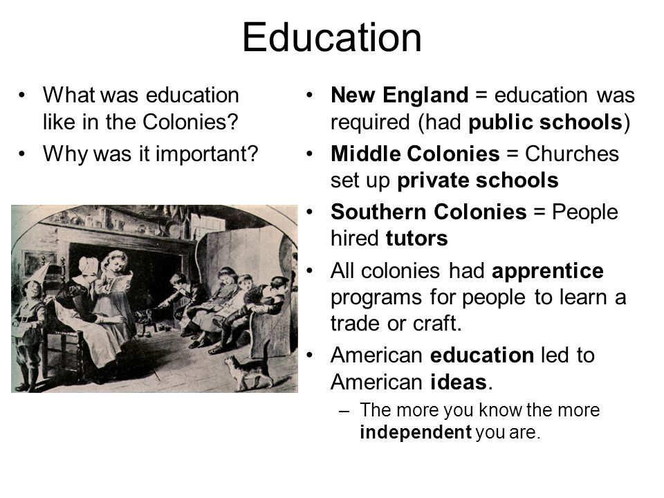 Education What was education like in the Colonies
