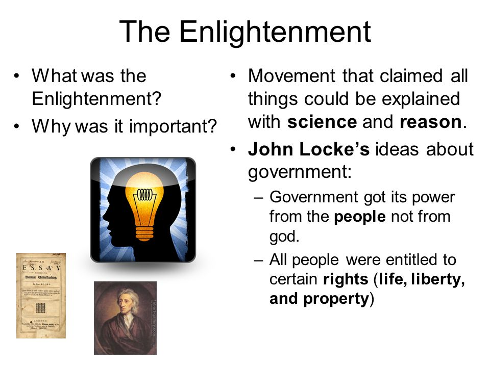 The Enlightenment What was the Enlightenment Why was it important