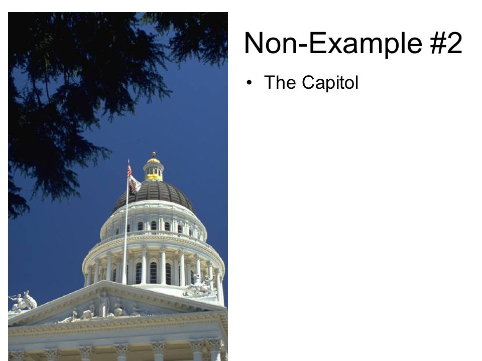 Non-Example #2 The Capitol
