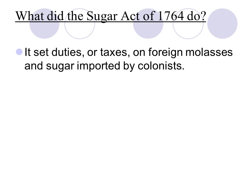 What did the Sugar Act of 1764 do