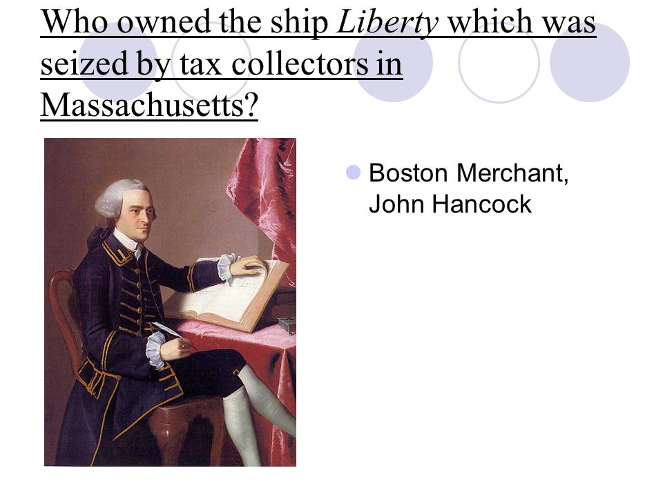 Who owned the ship Liberty which was seized by tax collectors in Massachusetts