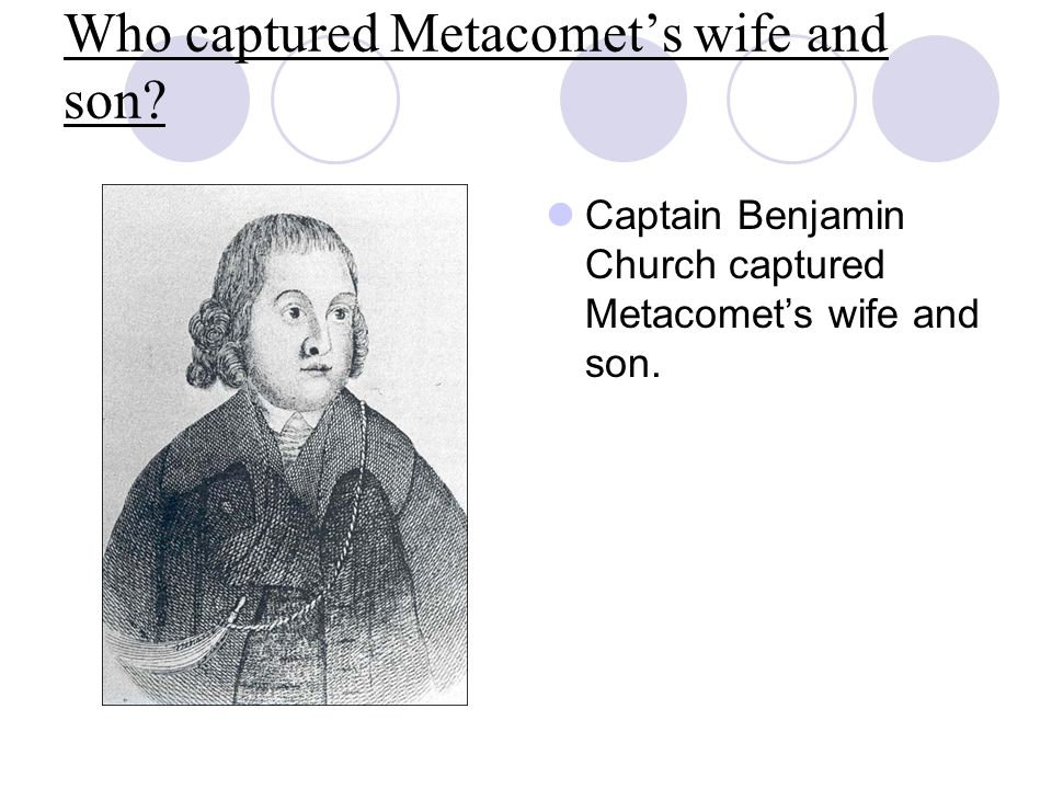 Who captured Metacomet's wife and son
