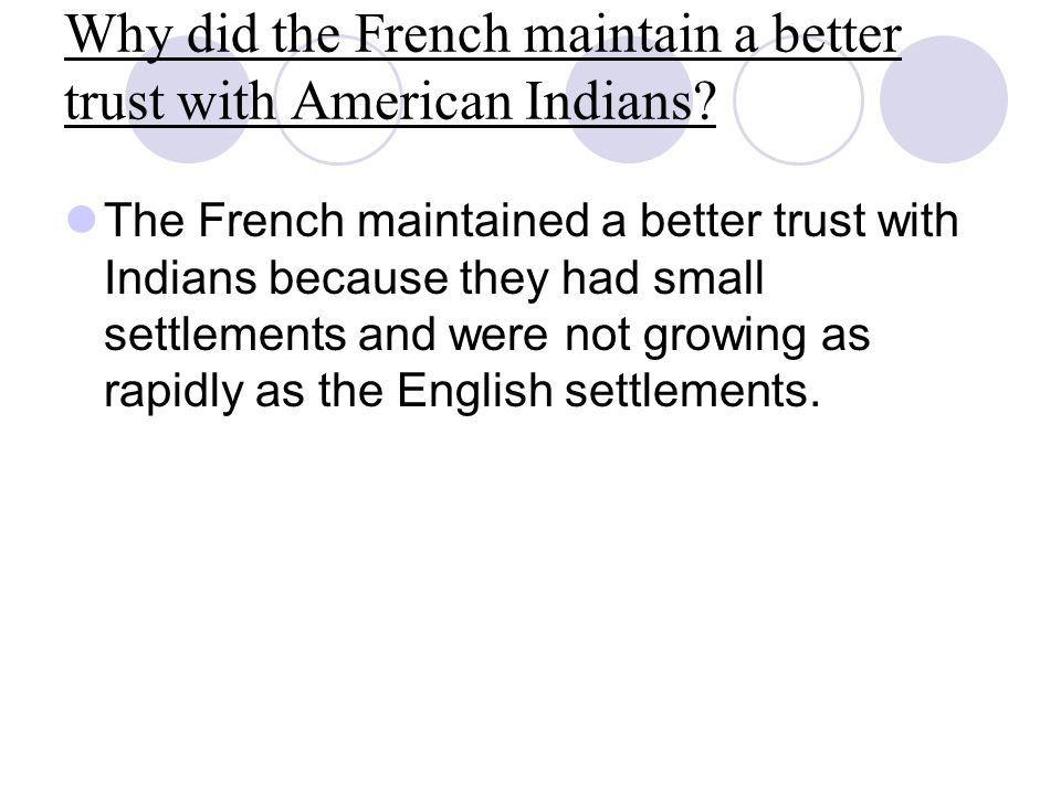Why did the French maintain a better trust with American Indians