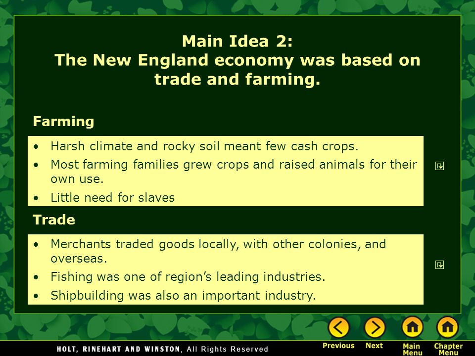 Main Idea 2: The New England economy was based on trade and farming.