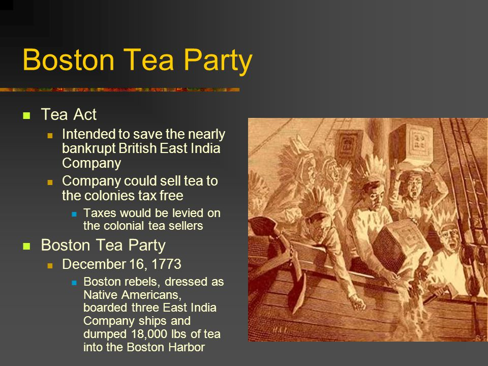 Boston Tea Party Tea Act Boston Tea Party
