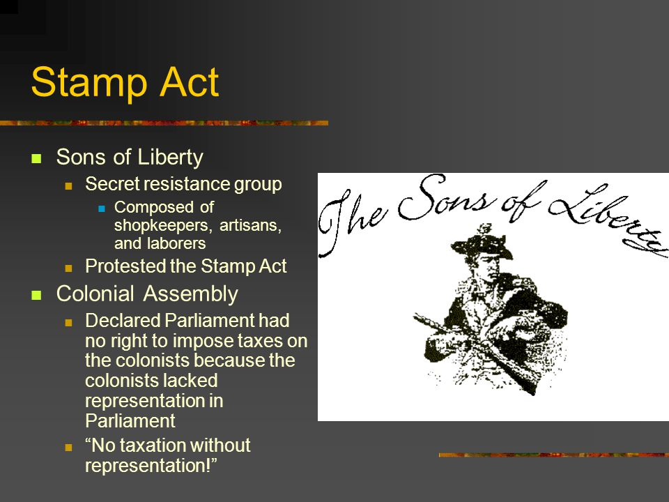 Stamp Act Sons of Liberty Colonial Assembly Secret resistance group