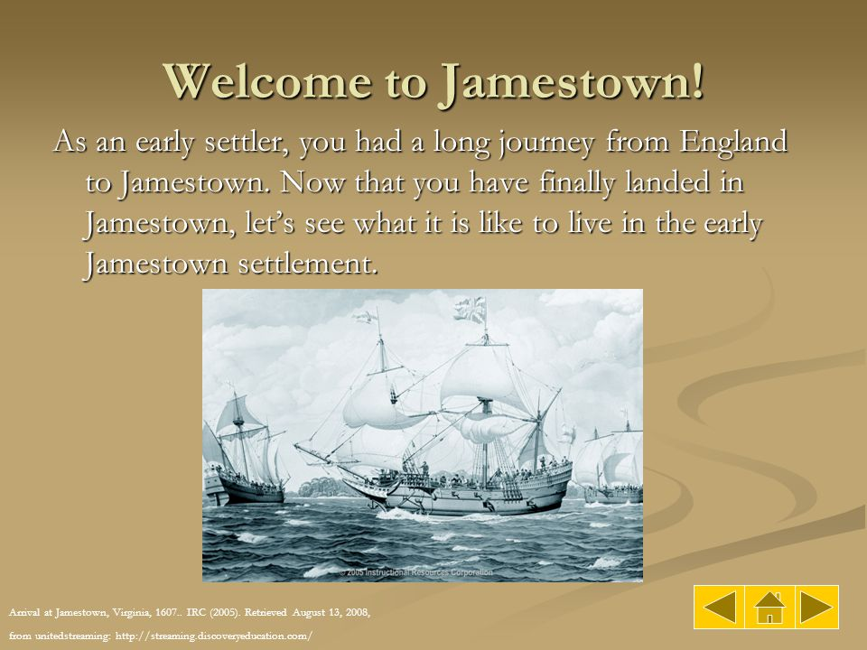 Welcome to Jamestown!