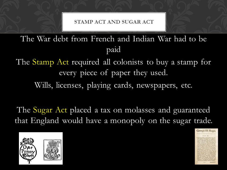 Stamp Act and Sugar Act