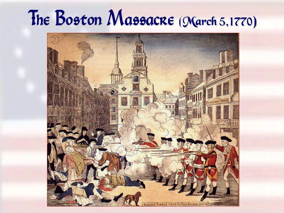 The Boston Massacre (March 5,1770)