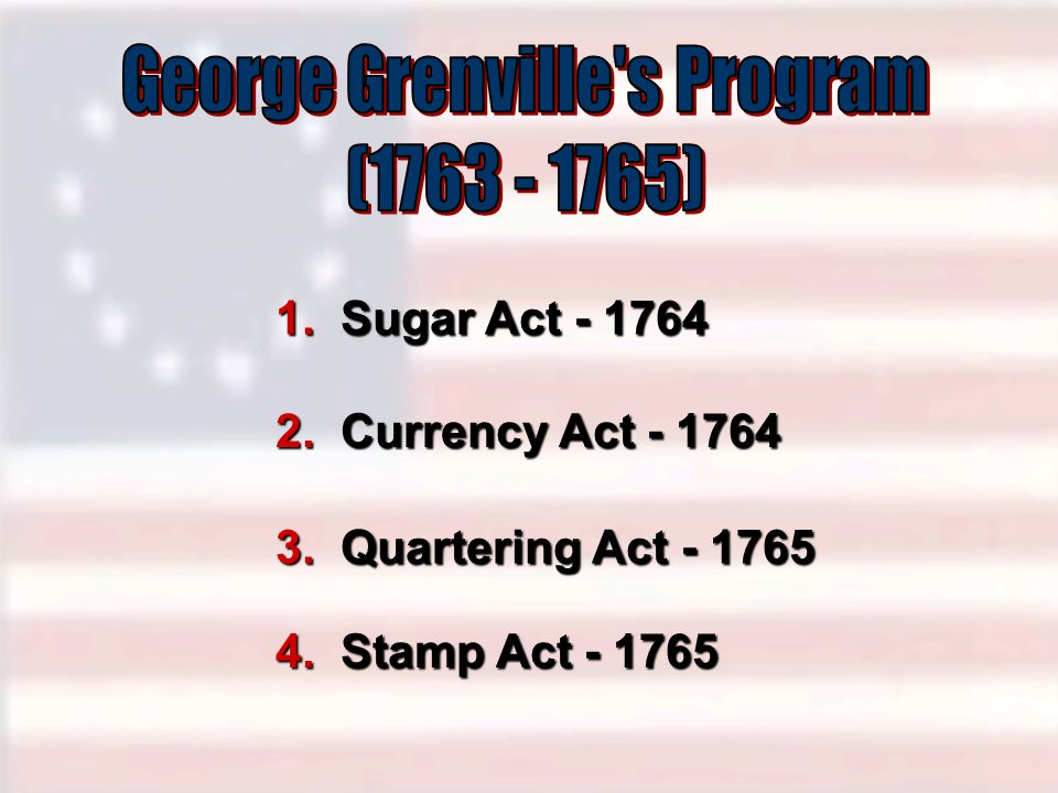 George Grenville s Program