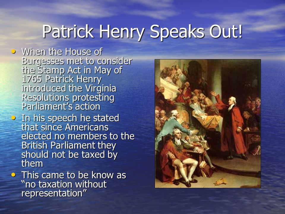 Patrick Henry Speaks Out!