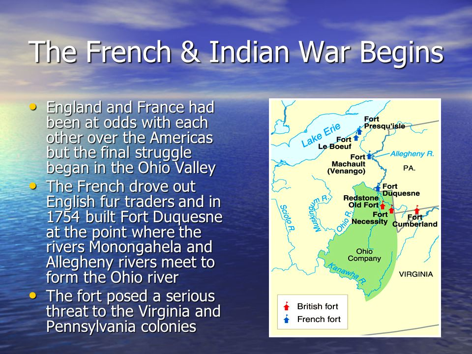 The French & Indian War Begins