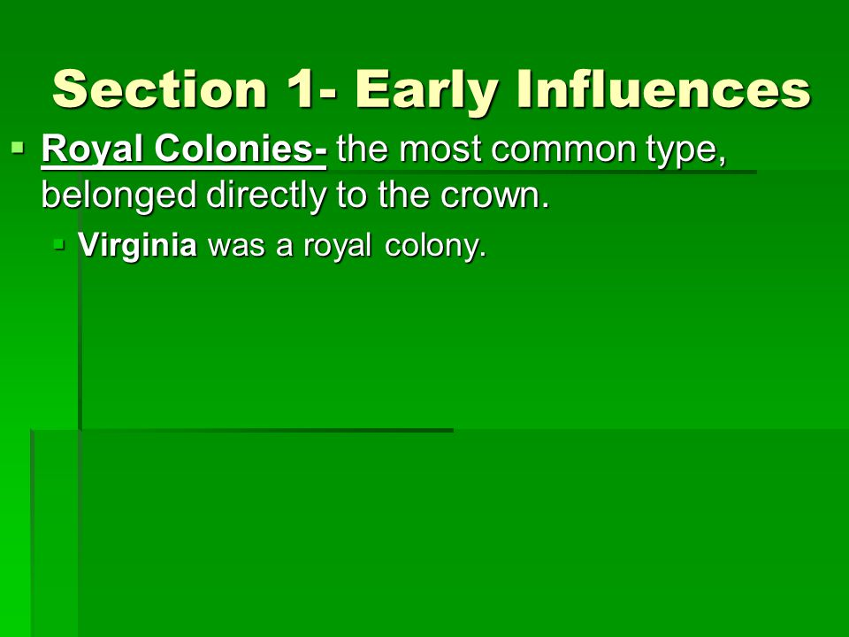 Section 1- Early Influences