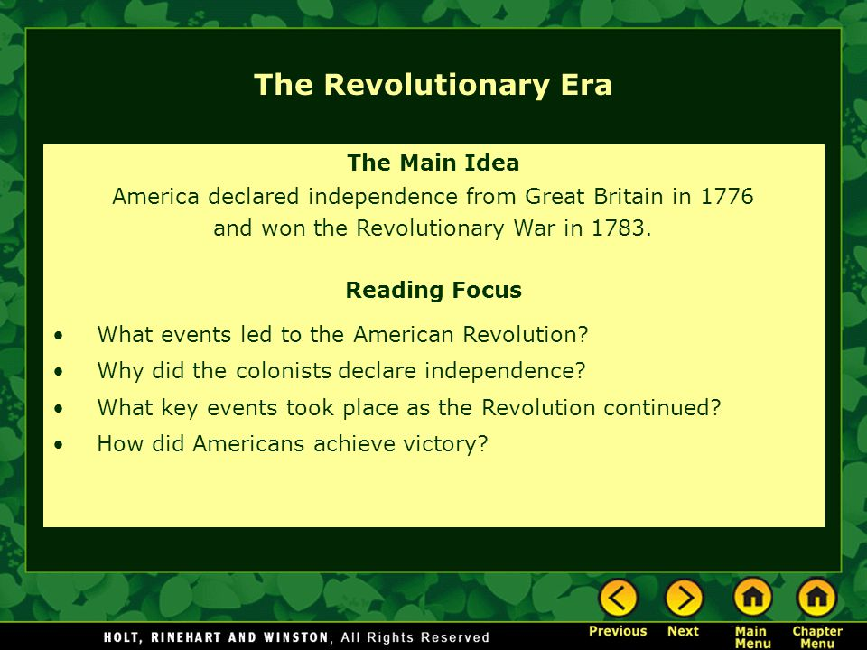 The Revolutionary Era The Main Idea