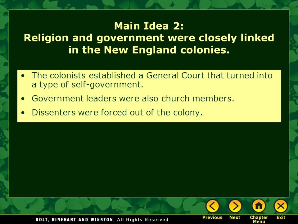Main Idea 2: Religion and government were closely linked in the New England colonies.