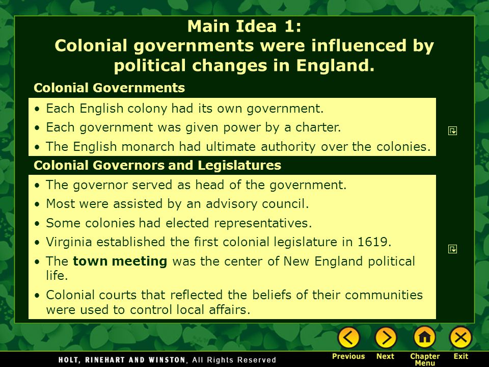 Main Idea 1: Colonial governments were influenced by political changes in England.