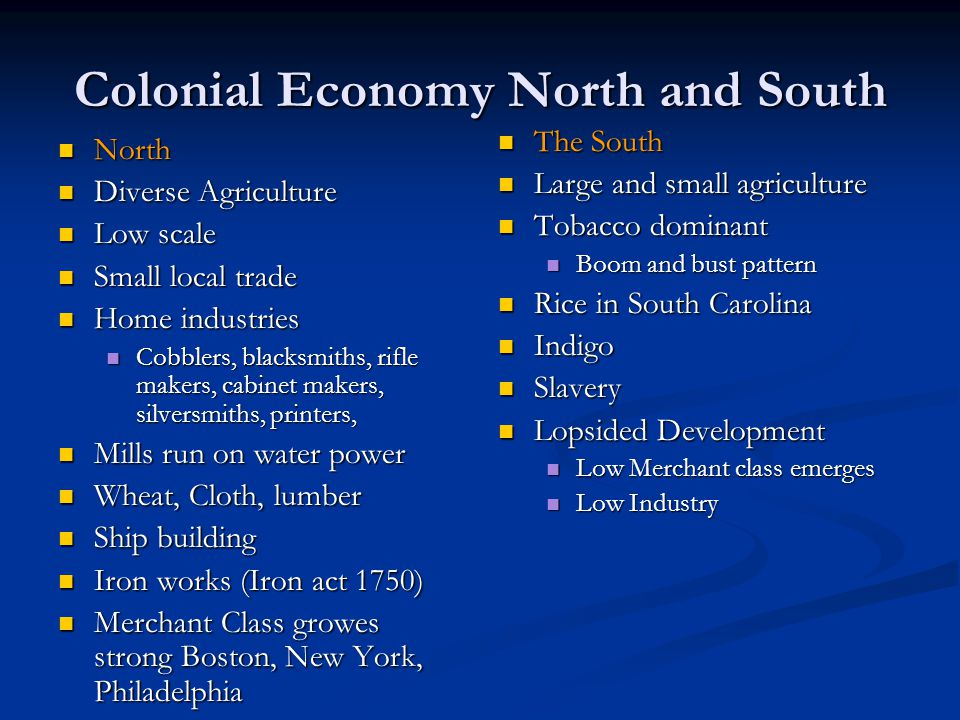 Colonial Economy North and South